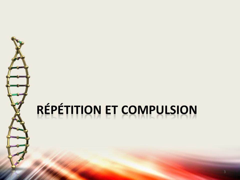 Répétition et compulsion