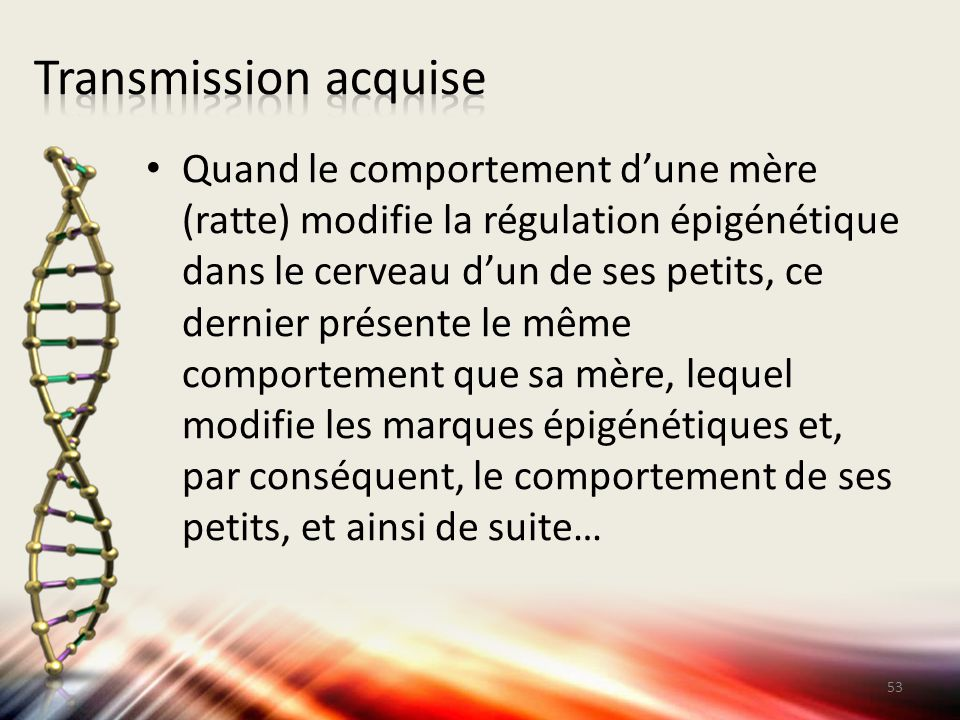 Transmission acquise