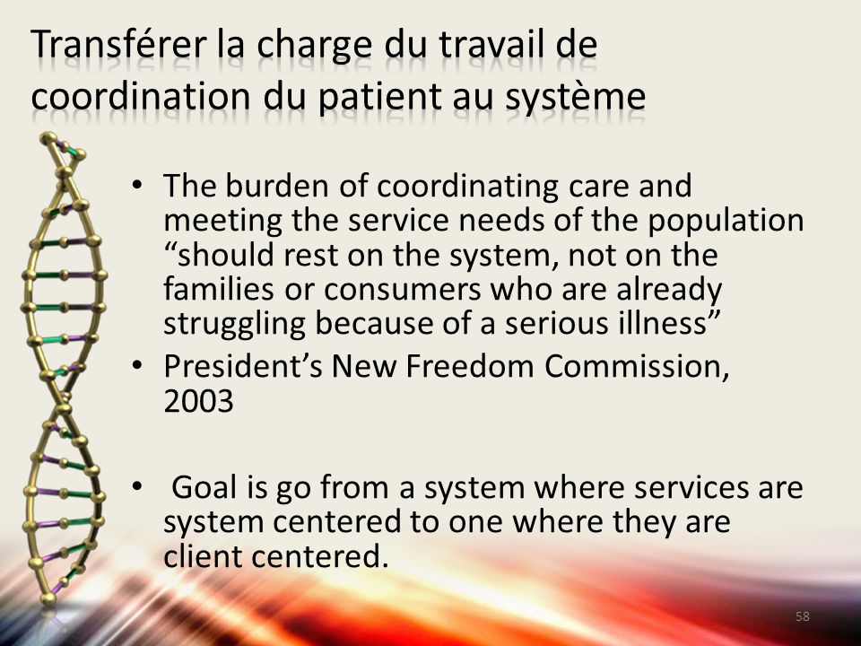 Transférer la charge du travail de coordination du patient au système