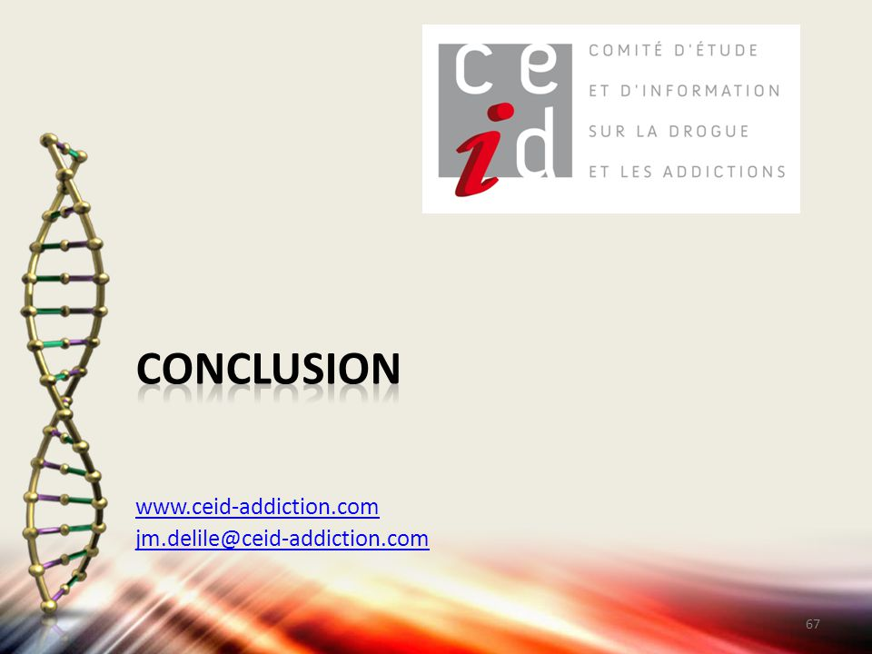 conclusion www.ceid-addiction.com jm.delile@ceid-addiction.com