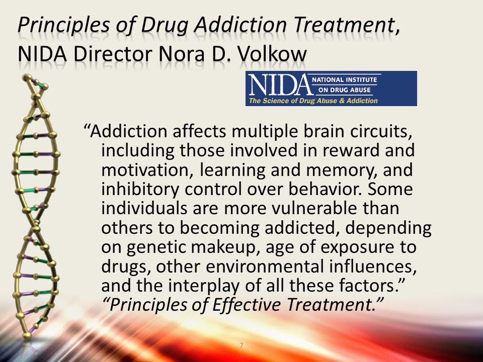 Principles of Drug Addiction Treatment, NIDA Director Nora D. Volkow