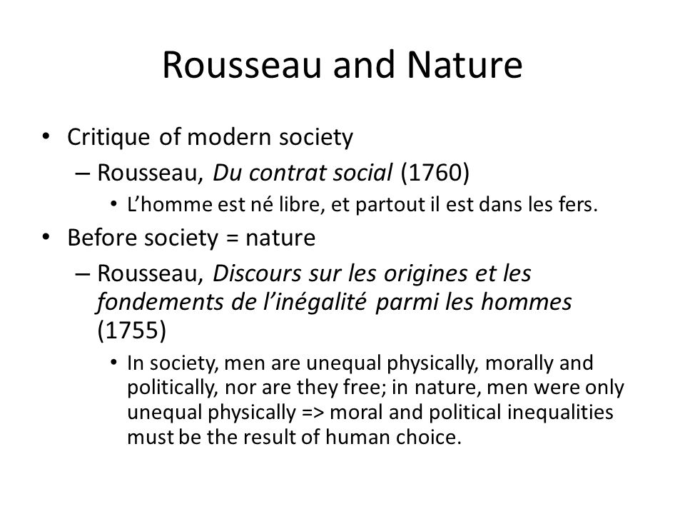 Rousseau and Nature Critique of modern society