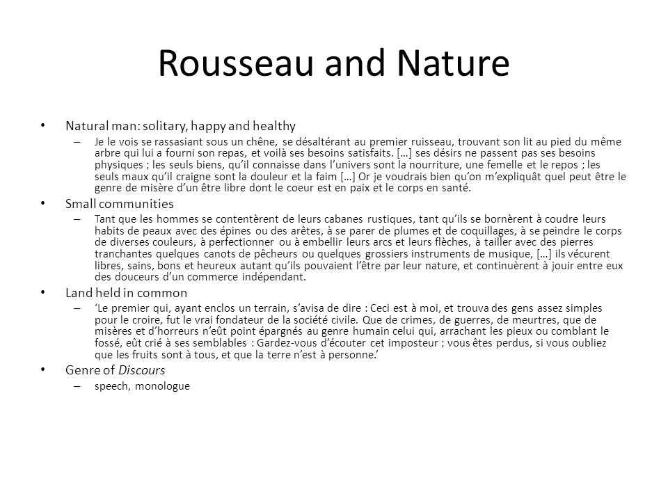 Rousseau and Nature Natural man: solitary, happy and healthy