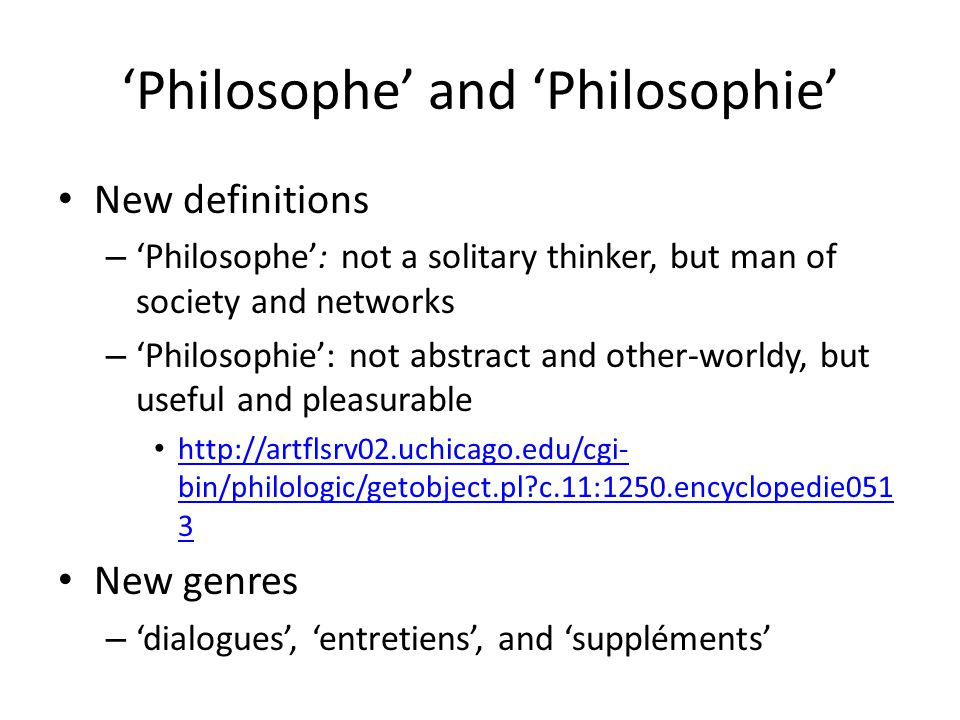 'Philosophe' and 'Philosophie'