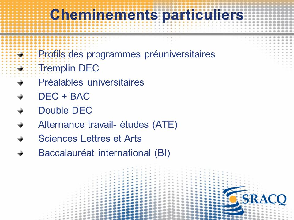 Cheminements particuliers