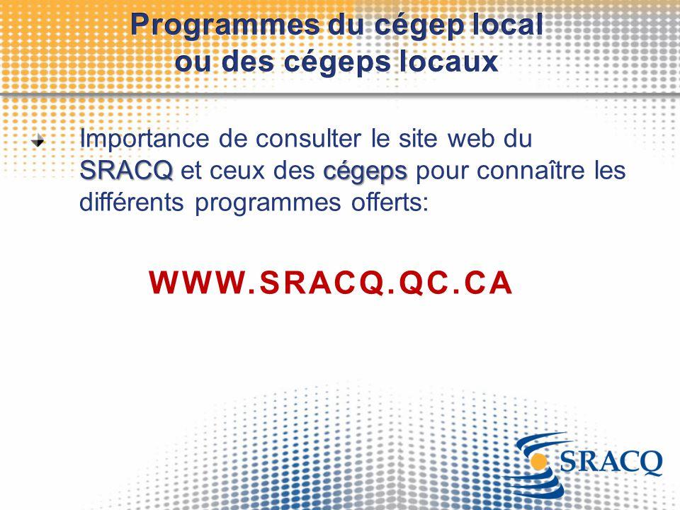 Programmes du cégep local ou des cégeps locaux