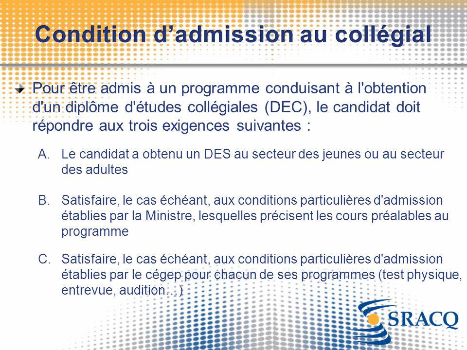 Condition d'admission au collégial