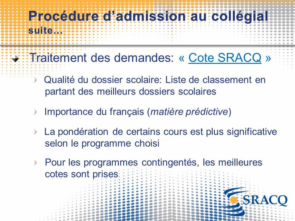 Procédure d'admission au collégial suite…