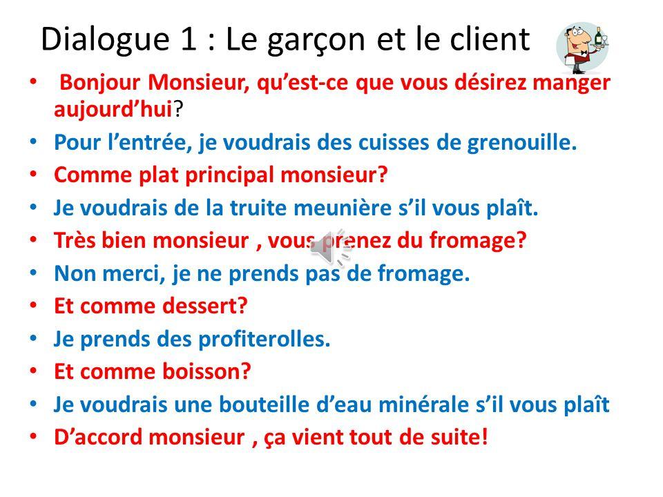 Dialogue 1 : Le garçon et le client