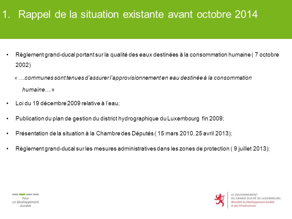 Rappel de la situation existante avant octobre 2014