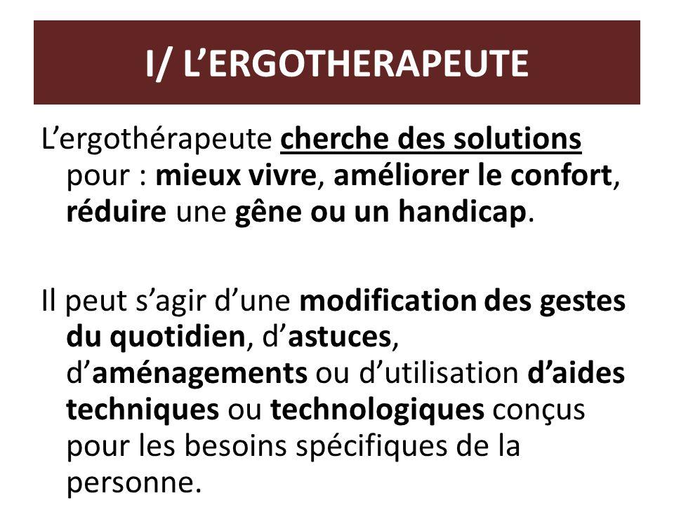 I/ L'ERGOTHERAPEUTE