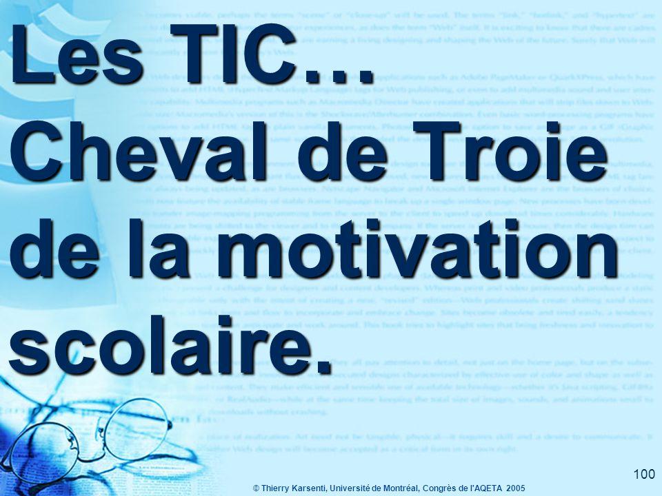 Les TIC… Cheval de Troie de la motivation scolaire.