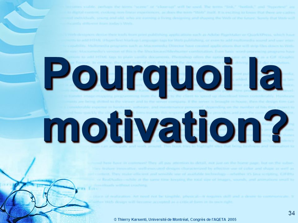 Pourquoi la motivation