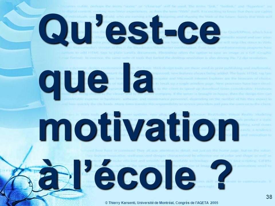 Qu'est-ce que la motivation à l'école