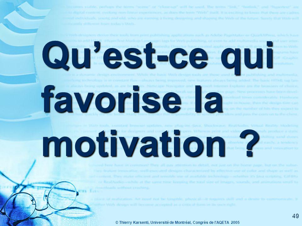 Qu'est-ce qui favorise la motivation