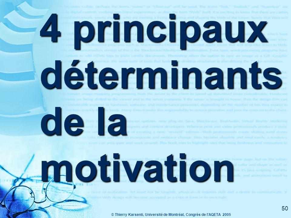 4 principaux déterminants de la motivation