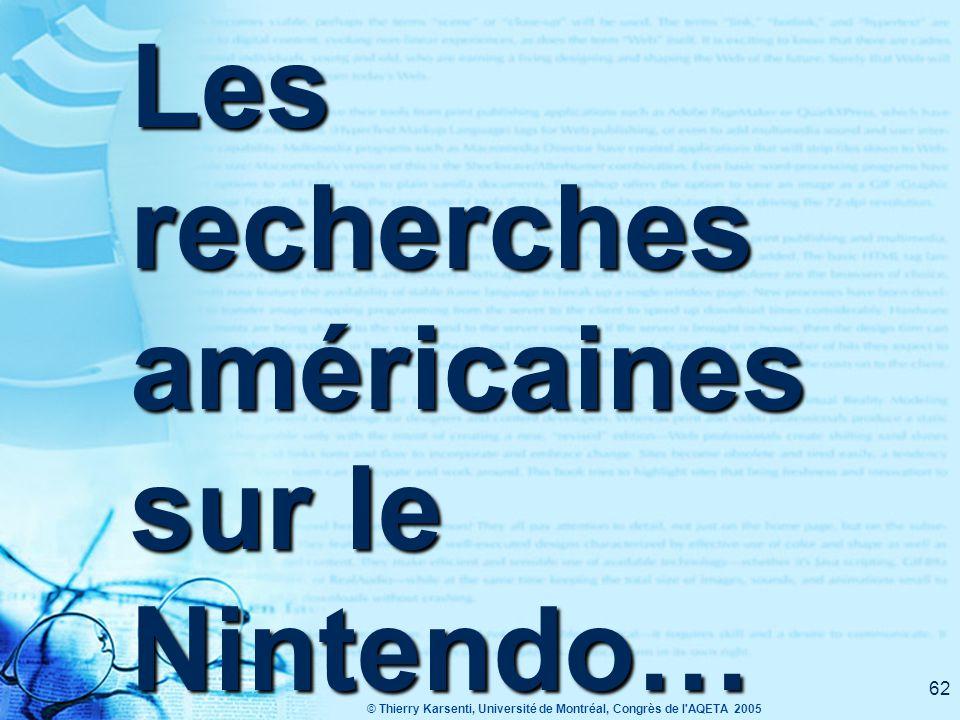 Les recherches américaines sur le Nintendo…