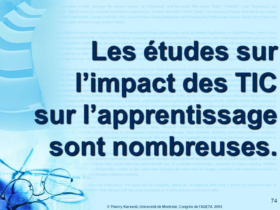 Les études sur l'impact des TIC sur l'apprentissage sont nombreuses.