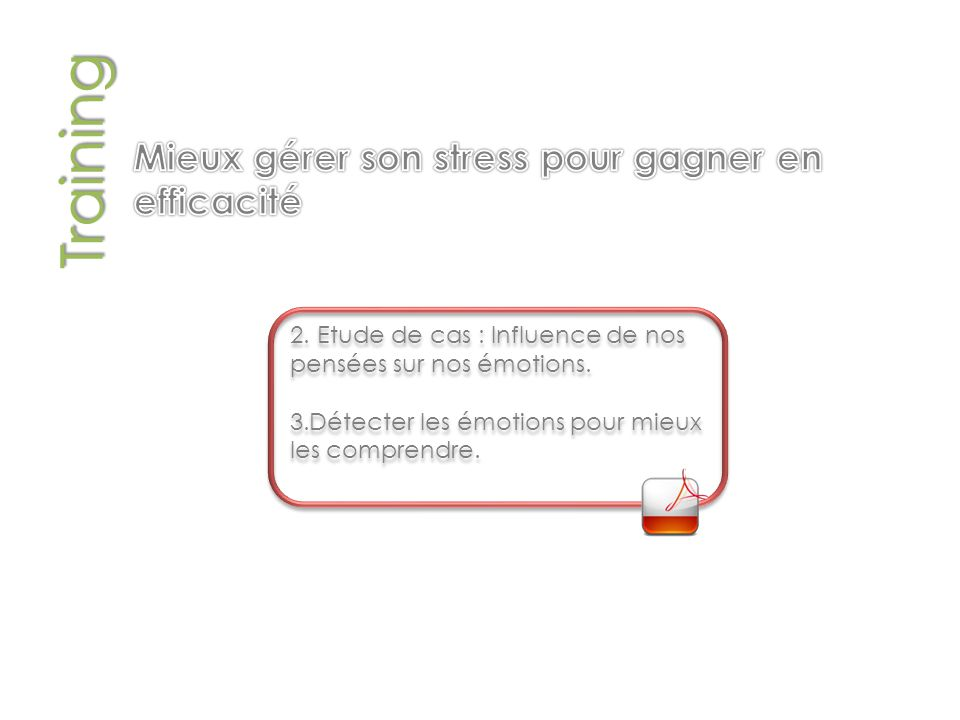 Training Mieux gérer son stress pour gagner en efficacité