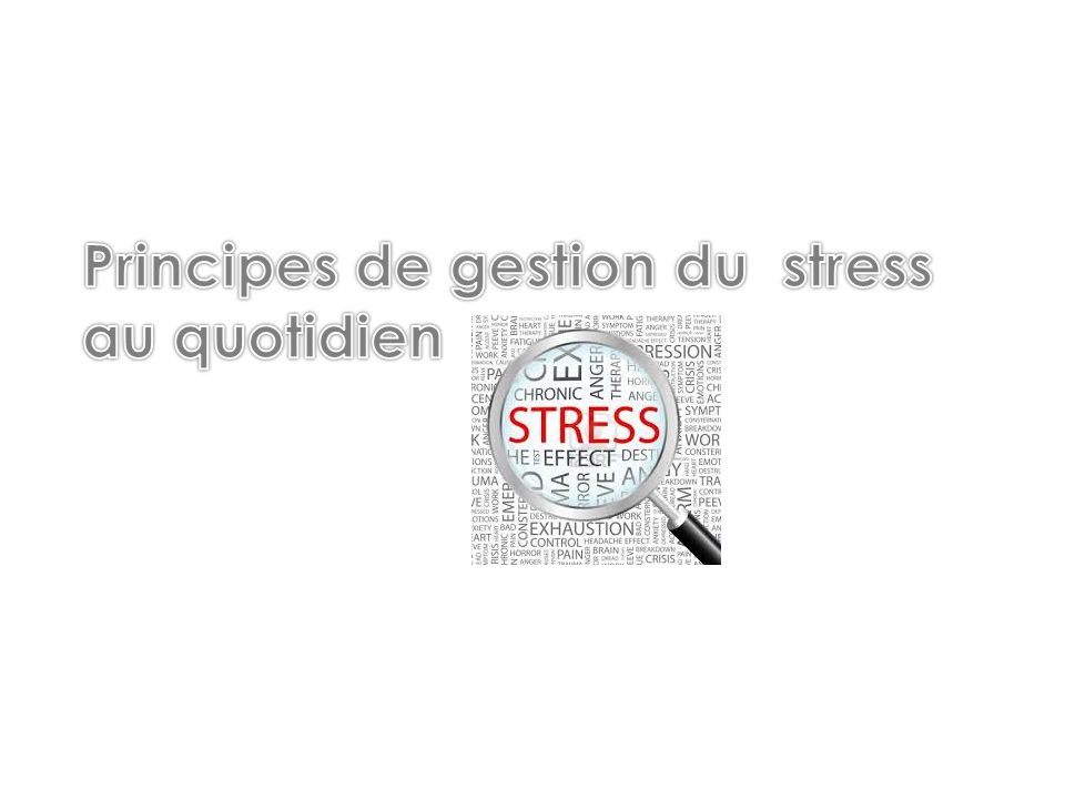 Principes de gestion du stress