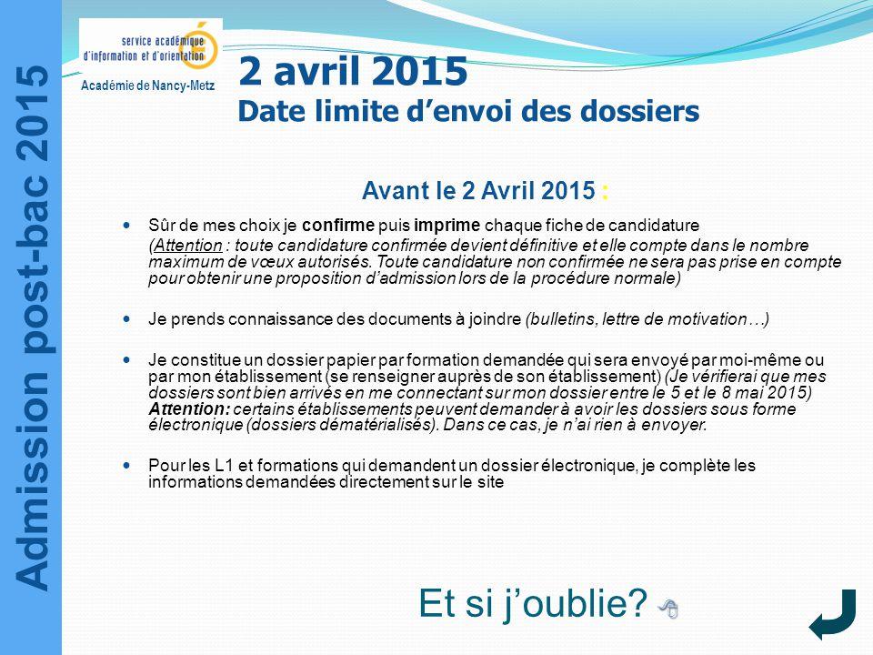 2 avril 2015 Date limite d'envoi des dossiers