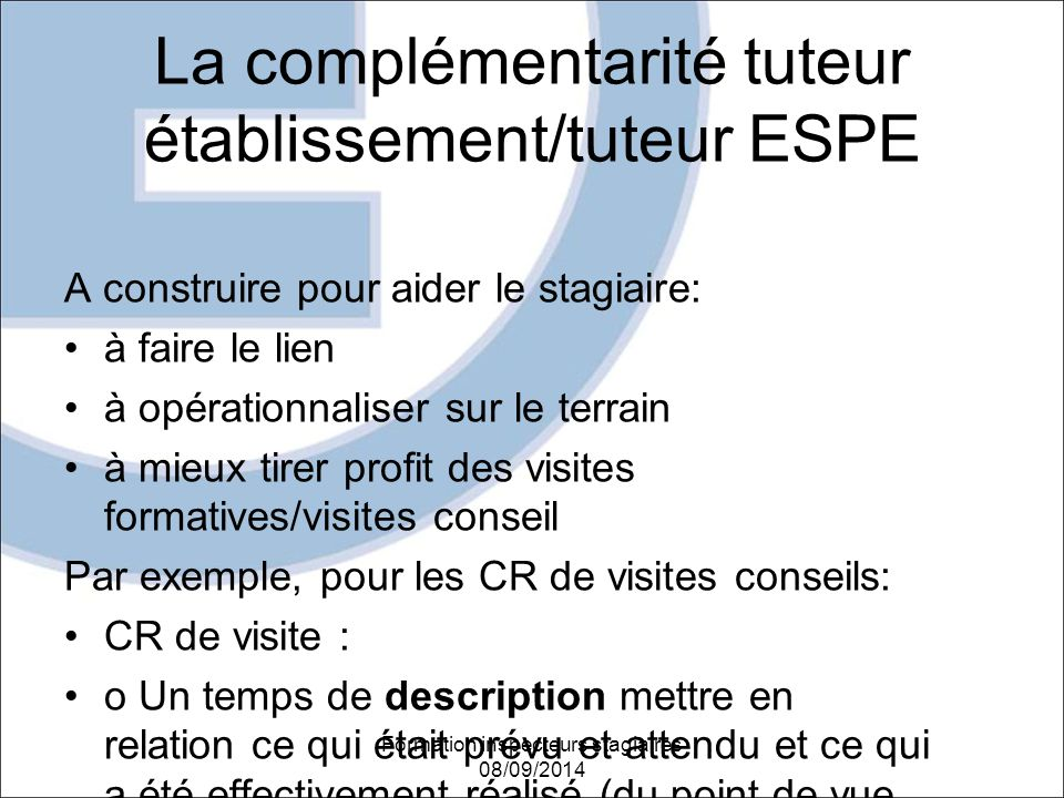 La complémentarité tuteur établissement/tuteur ESPE