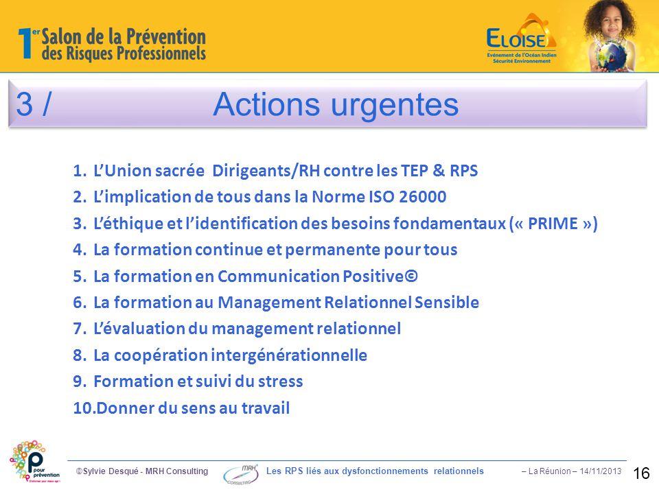 3 / Actions urgentes L'Union sacrée Dirigeants/RH contre les TEP & RPS