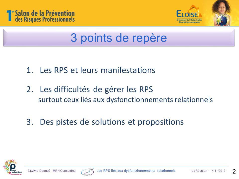 3 points de repère Les RPS et leurs manifestations