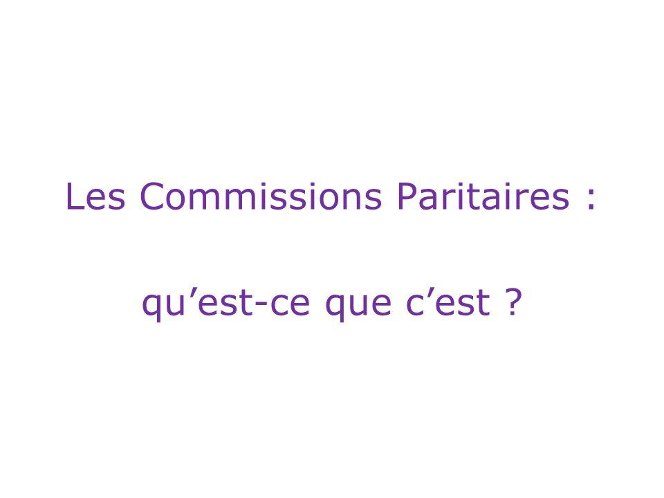 Les Commissions Paritaires :