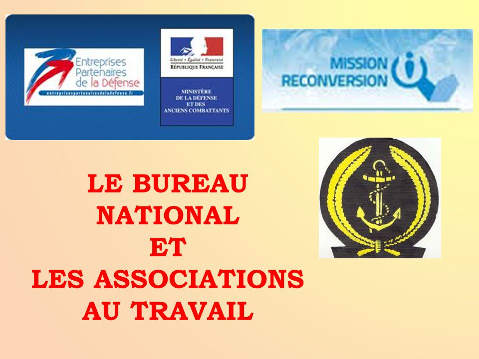 LE BUREAU NATIONAL ET LES ASSOCIATIONS AU TRAVAIL