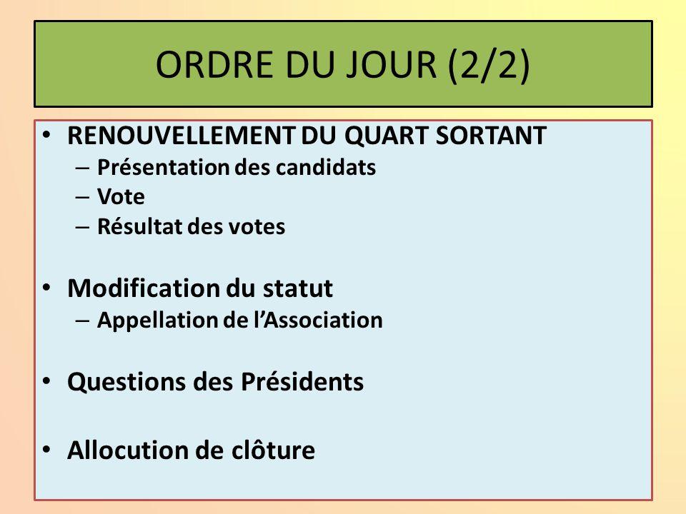 ORDRE DU JOUR (2/2) RENOUVELLEMENT DU QUART SORTANT