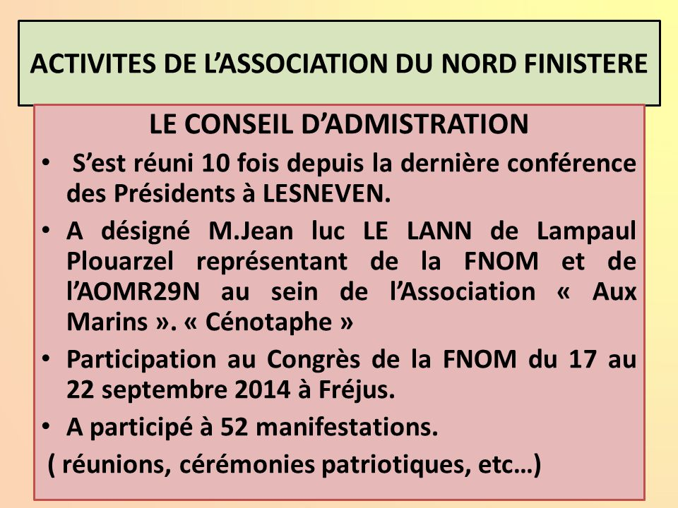 ACTIVITES DE L'ASSOCIATION DU NORD FINISTERE