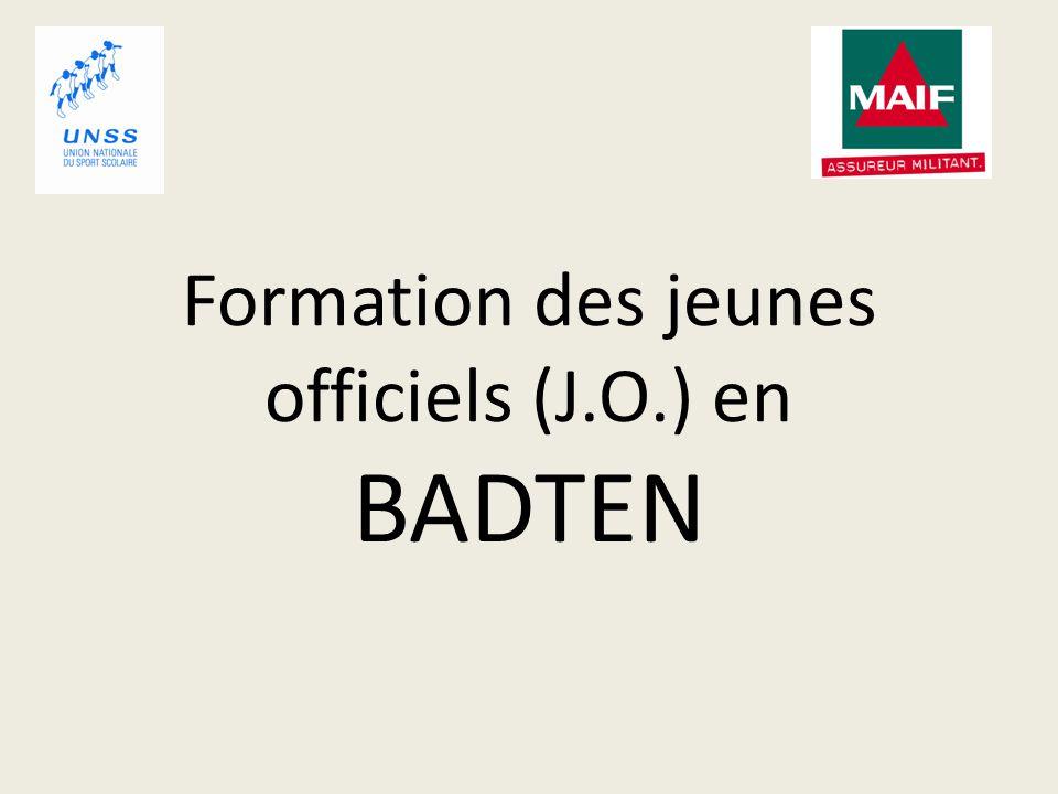 Formation des jeunes officiels (J.O.) en BADTEN