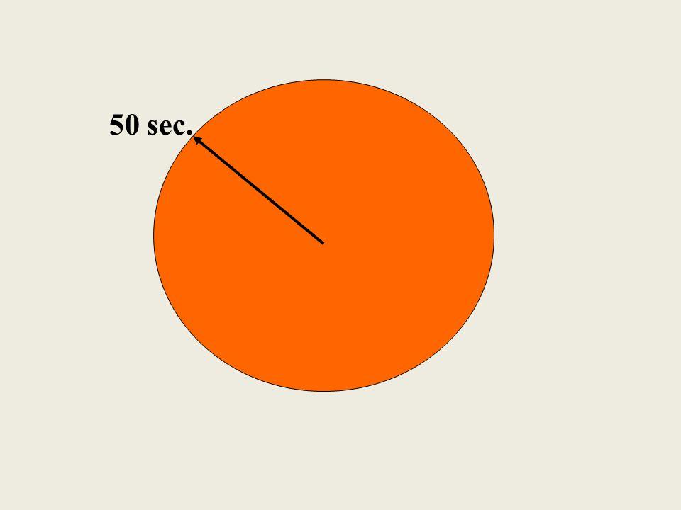 50 sec.