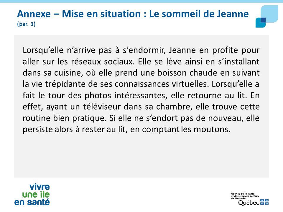 Annexe – Mise en situation : Le sommeil de Jeanne (par. 3)