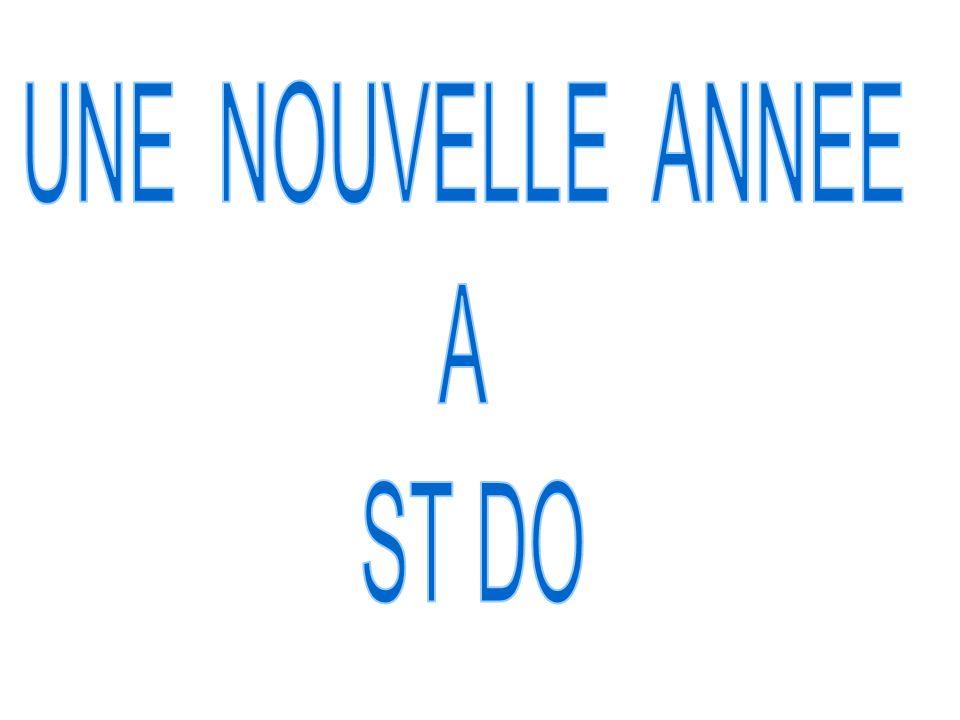 UNE NOUVELLE ANNEE A ST DO