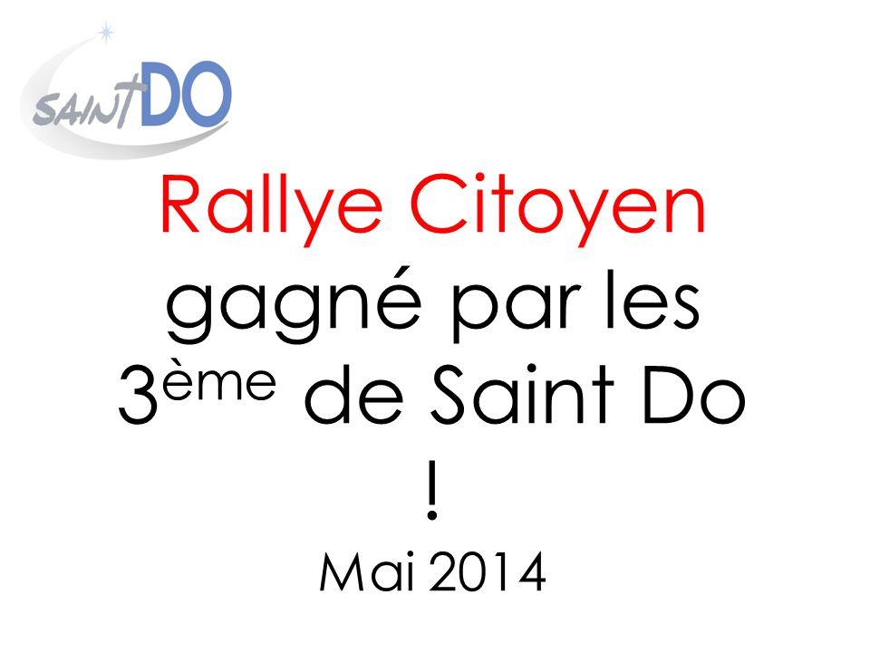 Rallye Citoyen gagné par les 3ème de Saint Do ! Mai 2014