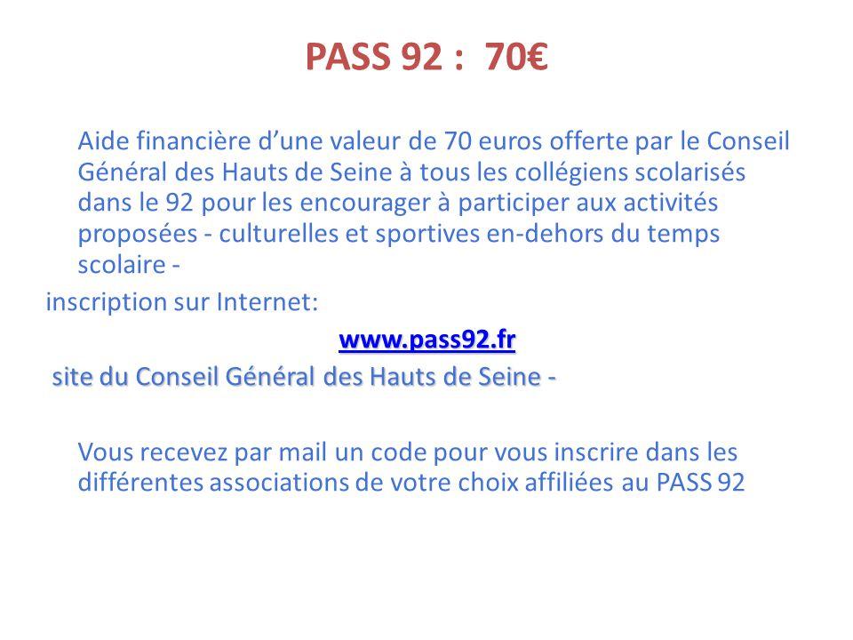 PASS 92 : 70€