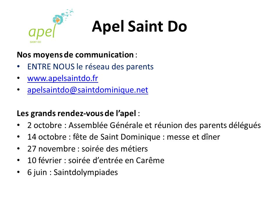 Apel Saint Do Nos moyens de communication :