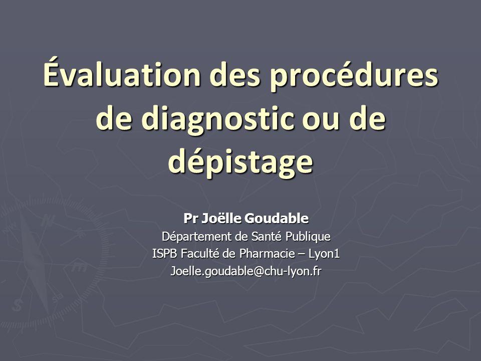 Évaluation des procédures de diagnostic ou de dépistage