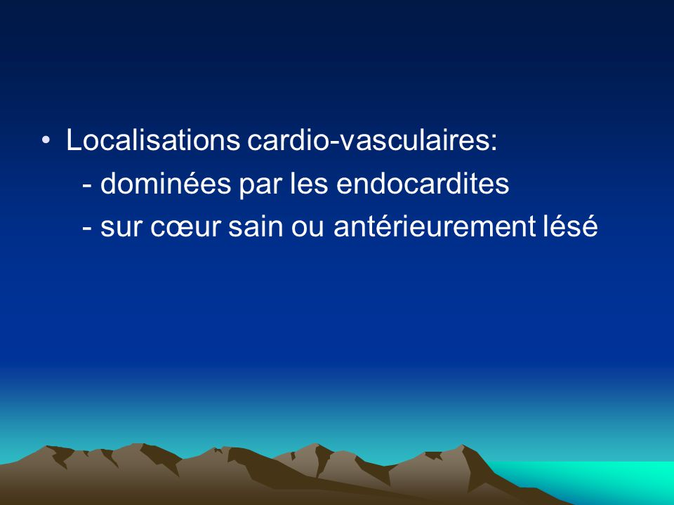 Localisations cardio-vasculaires: