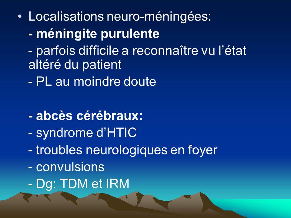 Localisations neuro-méningées: