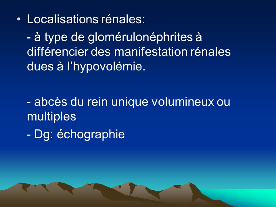 Localisations rénales: