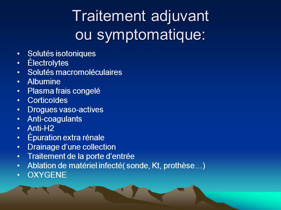 Traitement adjuvant ou symptomatique: