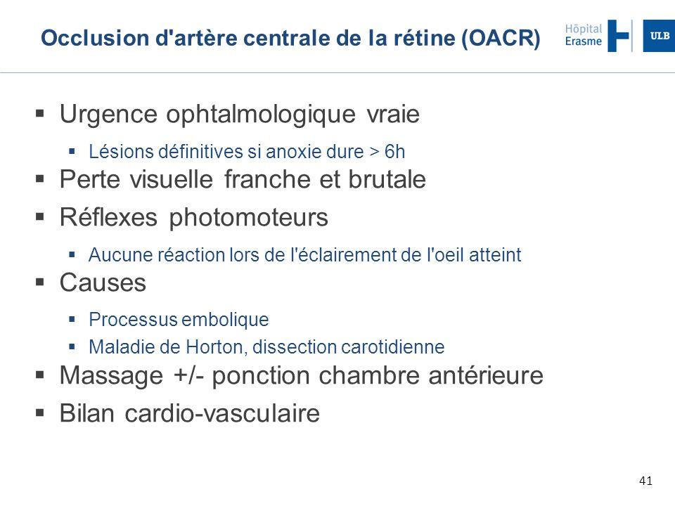 Occlusion d artère centrale de la rétine (OACR)