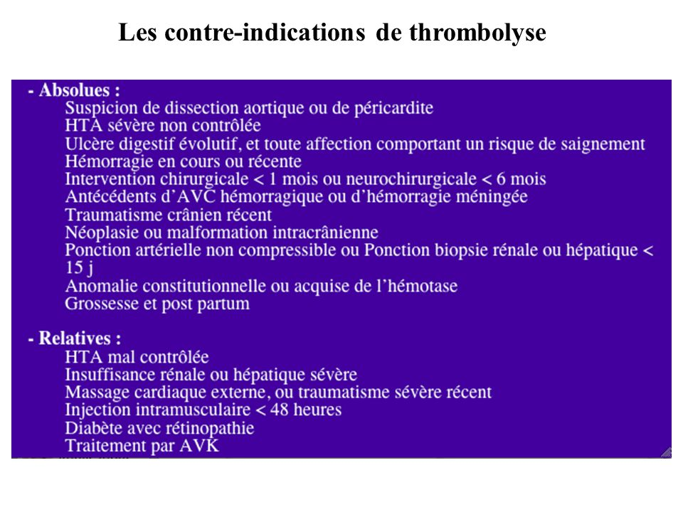 Les contre-indications de thrombolyse