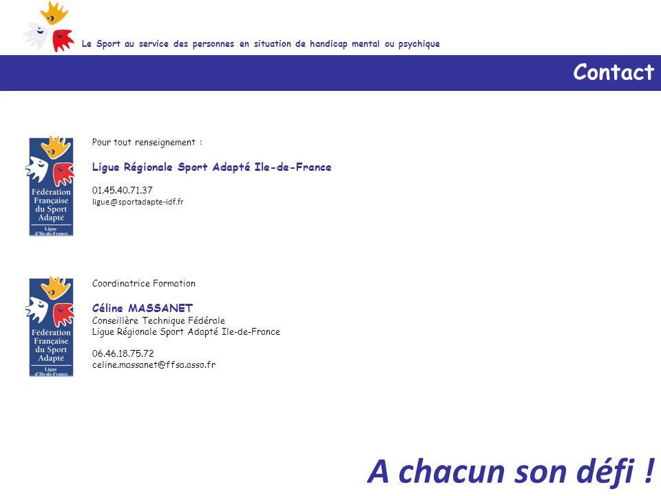 A chacun son défi ! Contact Ligue Régionale Sport Adapté Ile-de-France