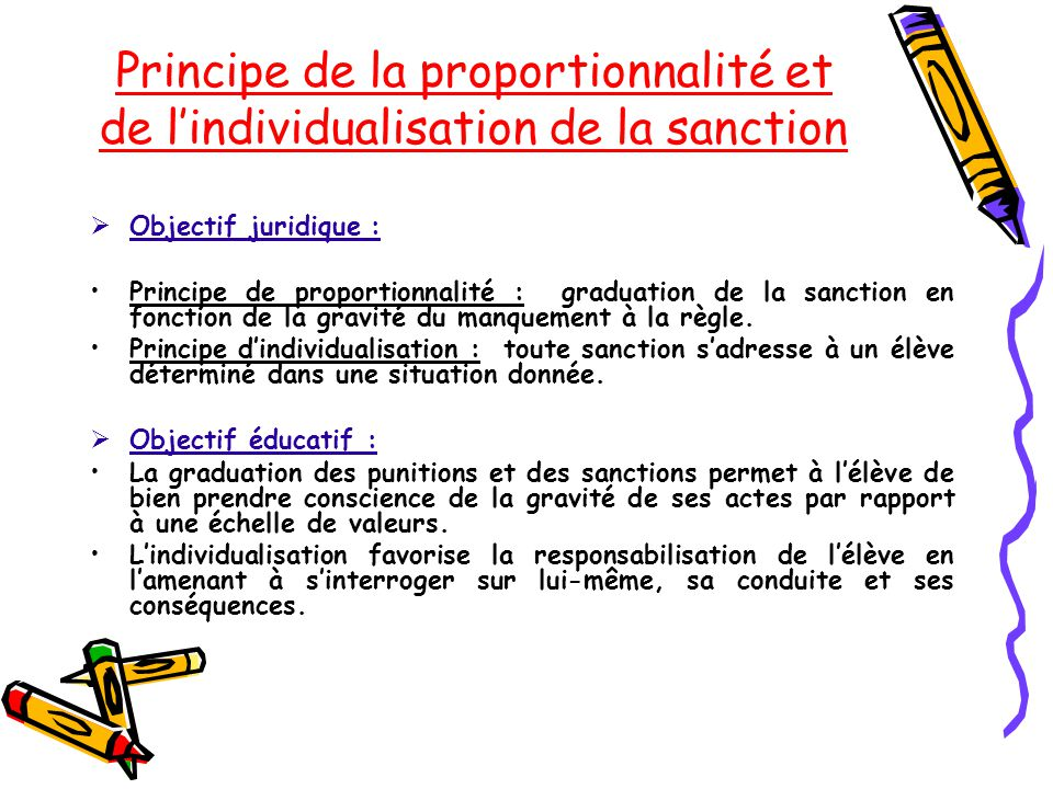 Principe de la proportionnalité et de l'individualisation de la sanction
