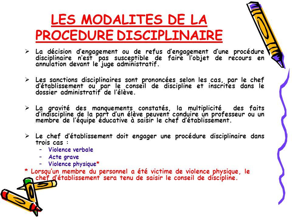 LES MODALITES DE LA PROCEDURE DISCIPLINAIRE