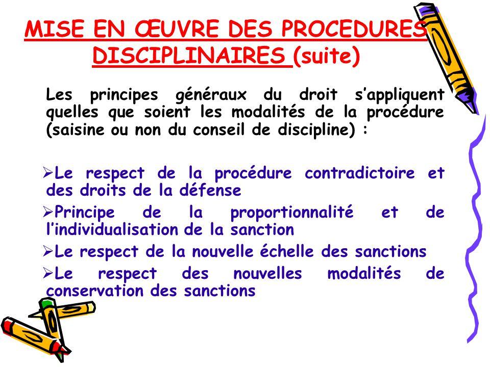 MISE EN ŒUVRE DES PROCEDURES DISCIPLINAIRES (suite)